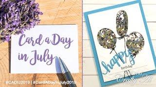 Balloon Shaker Card | Card a Day in July 2019 | Birthday Card