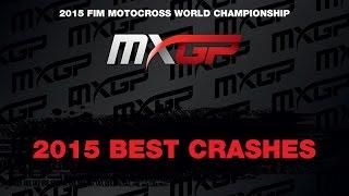 MXGP 2015 Gnarliest Crashes Compilation