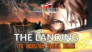 Скачать Final Fantasy VIII The Landing Epic Orchestral Trailer Mix Music Remake