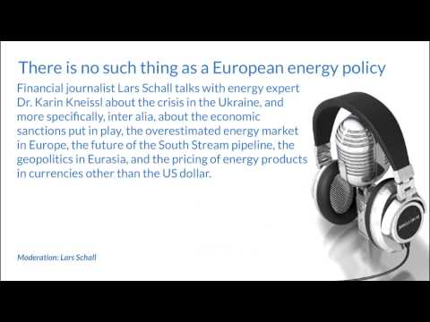 There is no such thing as a European energy policy