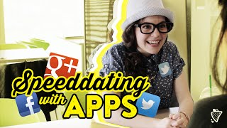 Speed Dating (with Apps)