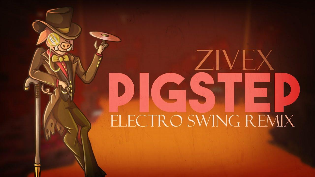 Download Pigstep (Electro Swing Remix) // Zivex