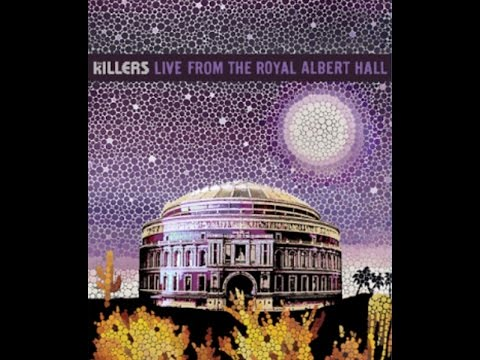 The Killers - Live From The Royal Albert Hall Full HD