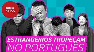 Estrangeiros tropeçam no português