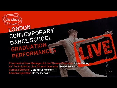 Live Stream: London Contemporary Dance School Graduation Performance 2016