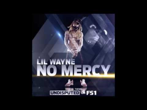 Lil Wayne  No Mercy
