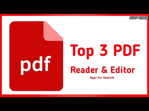 Top 3 PDF Reader & Editor Apps For Android By App Edge | App Edge |