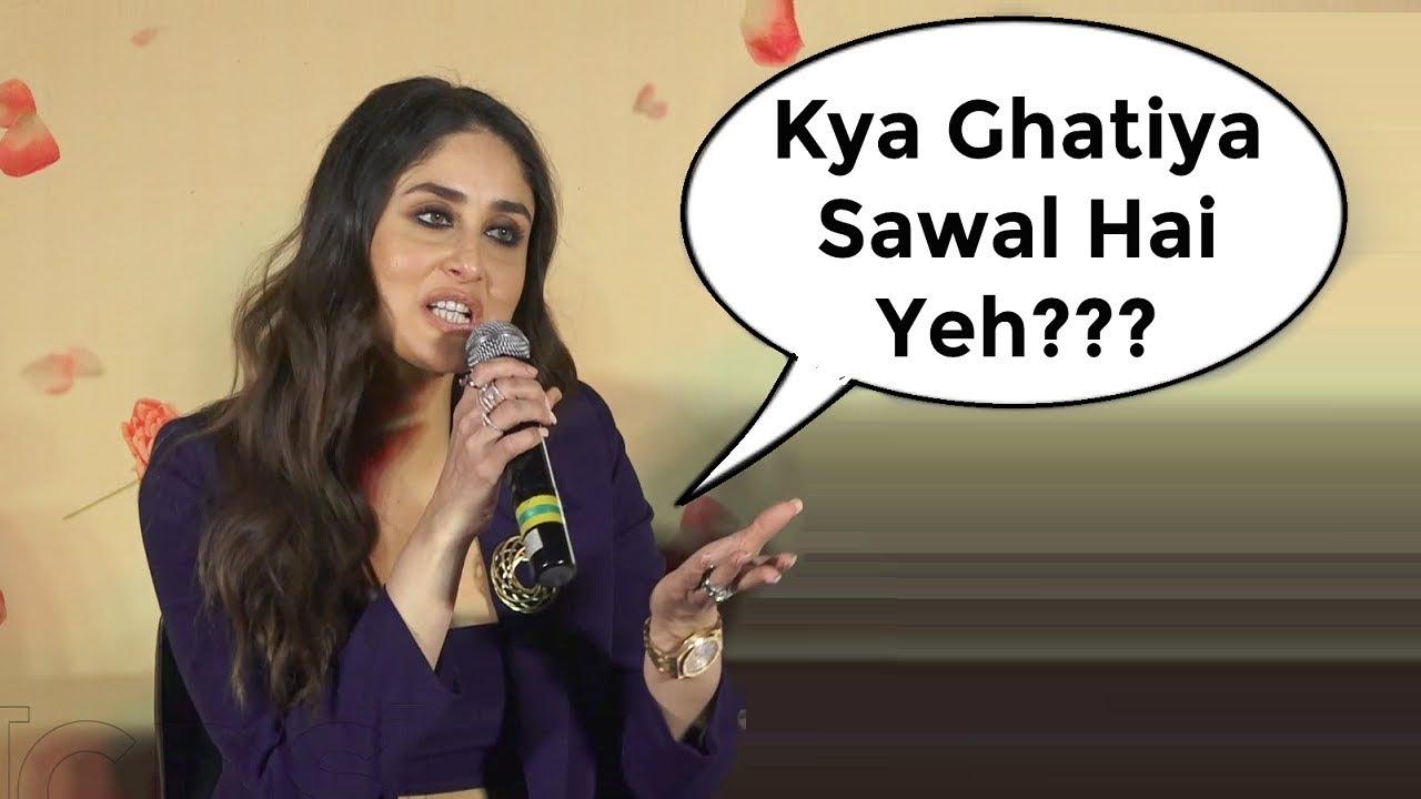 Kareena Kapoor Angry On Reporter At Veere Di Wedding Trailer Launch