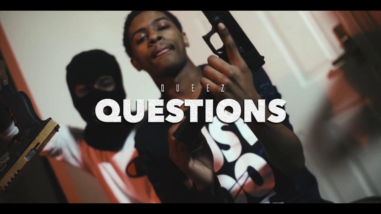 Queez - Questions (Official Video)