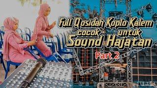 Full Qosidah koplo kalem - cocok untuk Sound Hajatan part2 || RYN Media