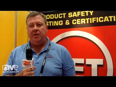 InfoComm 2014: MET Labs Explains Their Product Safety Testing Services