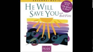 Bob Fitts- The Shadow Of Your Face (Hosanna! Music)