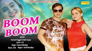Boom Boom Haryanvi Song 2018 || Mahi Gupta, Parmod Guggal || Latest Haryanvi Song || Maina Haryanvi