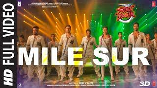 full---mile-sur-street-dancer-3d-varun-shraddha-prabhu-dnavraj-h-shalmali-sachin-jigar