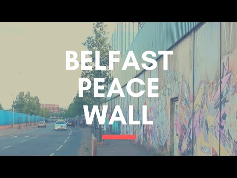 PEACE WALL IN BELFAST -Beautiful wall murals in Belfast -Most Popular Tourist Attraction in Belfast?