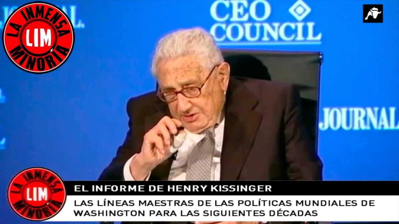 Kissinger y las líneas maestras de las políticas mundiales de Washington