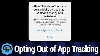Most People Opt Out of App Tracking