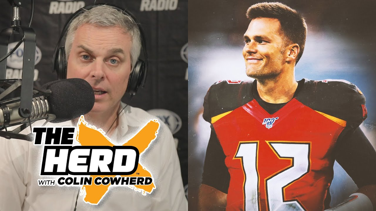 Colin Cowherd - Tom Brady Will Be Wildly Productive in Tampa Bay