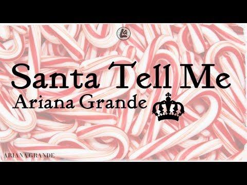 Santa Tell Me - Ariana Grande (LYRICS)