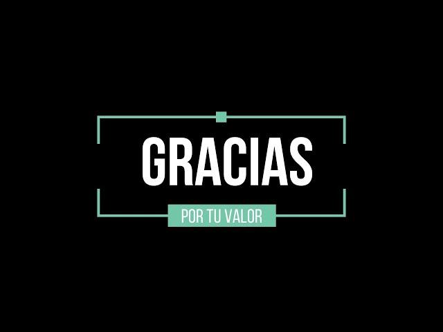 #GraciasXTuValor
