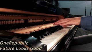 OneRepublic - Future Looks Good - Piano Cover