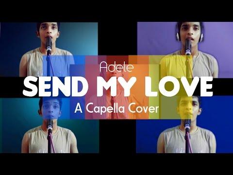 Send My Love - Adele | Acapella Cover