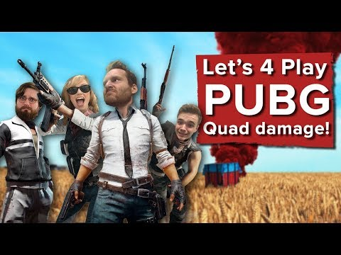 Let's 4 Play PlayerUnknown's Battlegrounds - Quad damage!