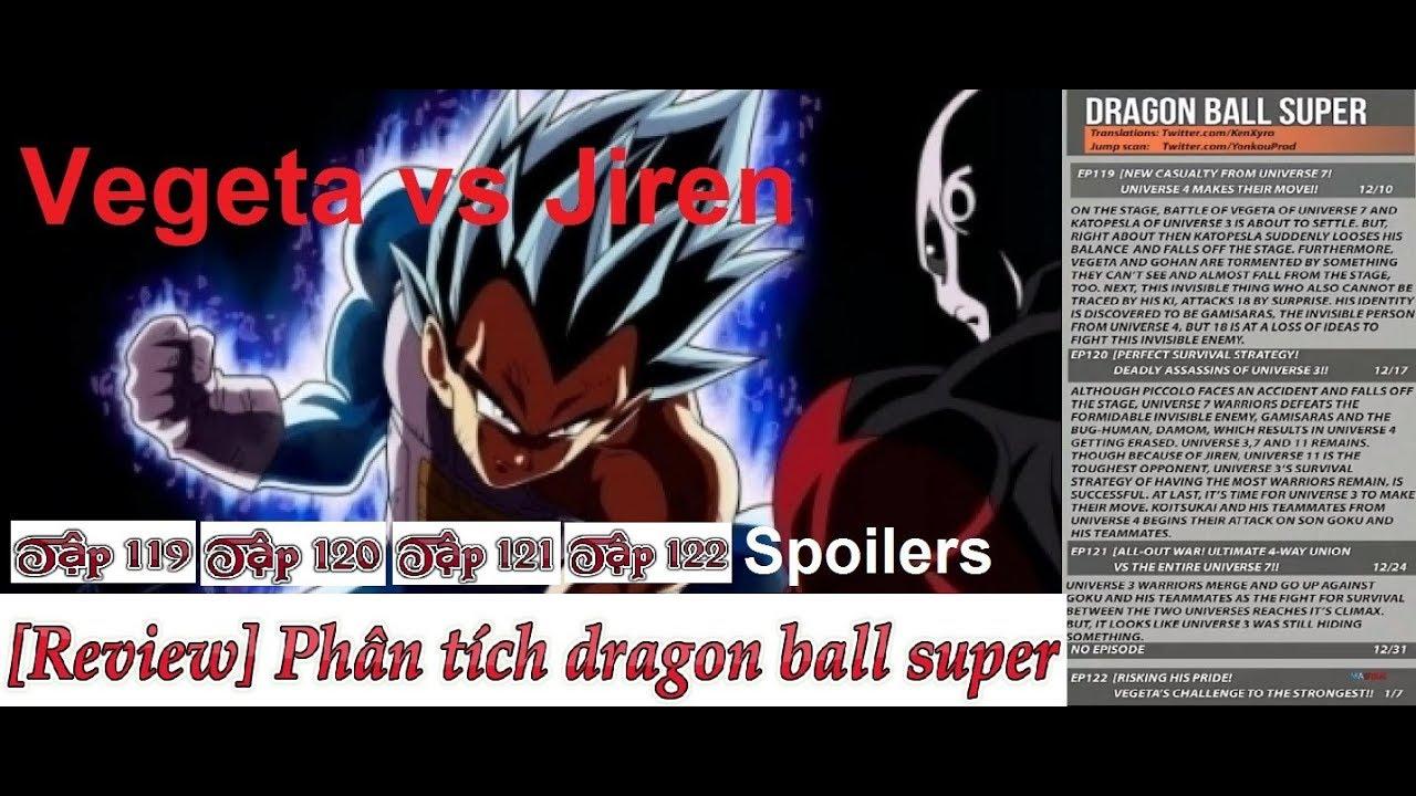 Dragon ball super tập 119, 120, 121, 122 Spoiler Vegeta vs Jiren Breakdown