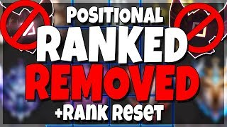 Riot Is REMOVING Positional Rank + Ranked RESET!! Huge Update - League of Legends