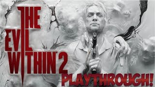 The Evil Within 2 Full Game Early Access Livestream! thumbnail
