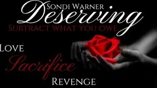 The Official Book Trailer for Deserving