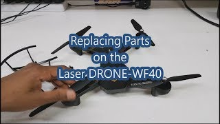 Replacing Parts on the Laser DRONE-WF40