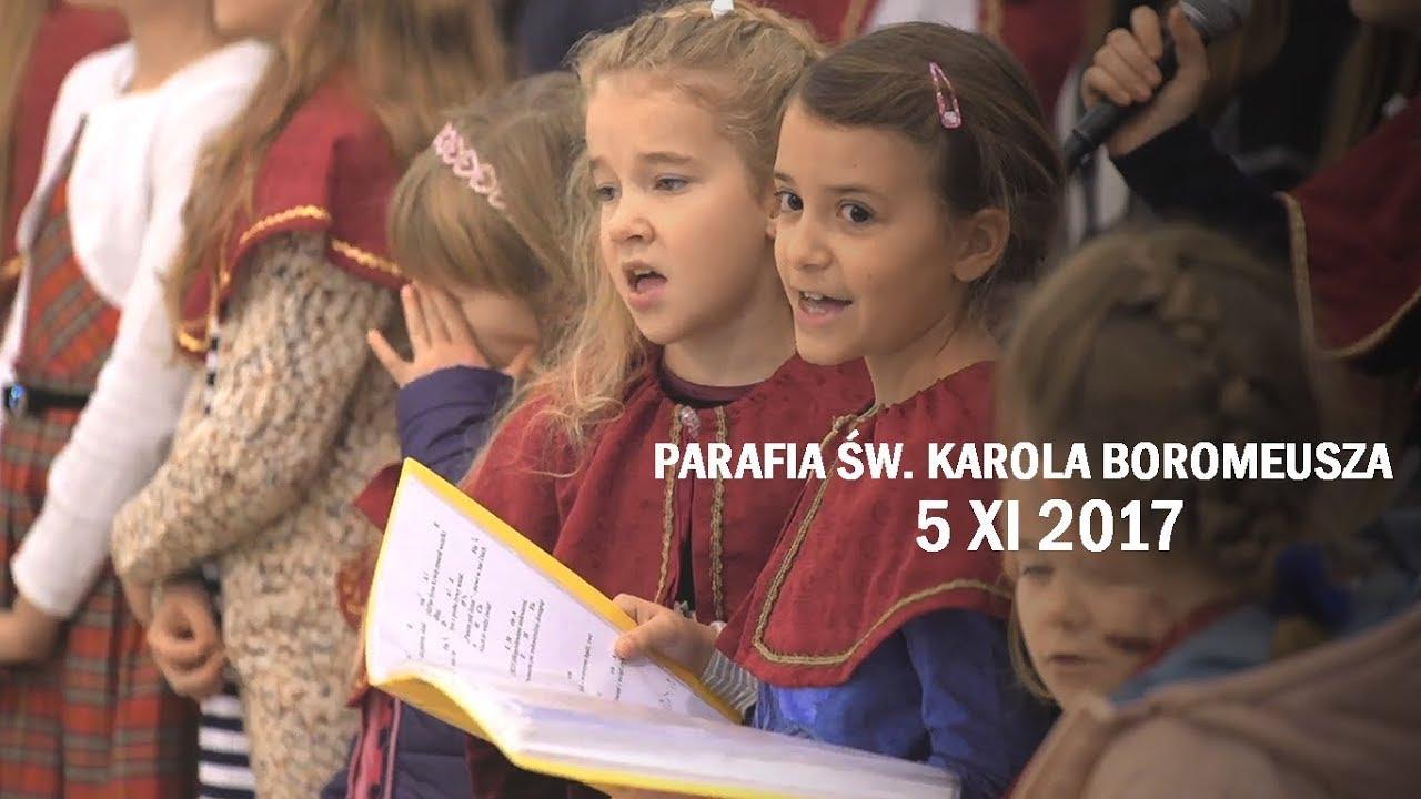 Odpust w parafii pw. św. Karola Boromeusza (5 XI 2017 r.)