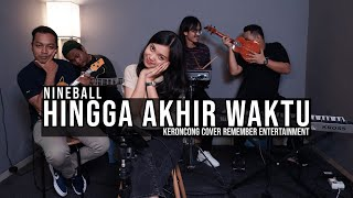[ KERONCONG ] Nineball - Hingga Akhir Waktu cover Remember Entertainment