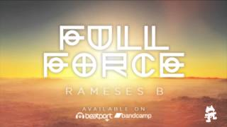 Repeat youtube video Rameses B - Full Force