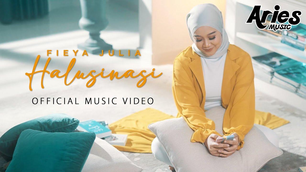 Download Fieya Julia - Halusinasi (Official Music Video)