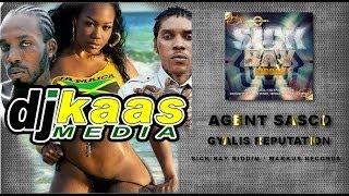 Agent Sasco - Gyalis Reputation (November 2013) Sick Bay Riddim - Markus Records | Dancehall