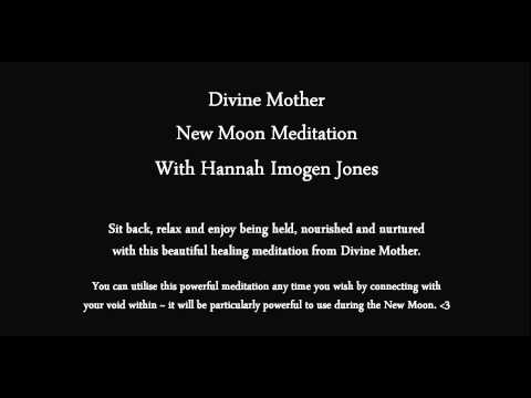 Divine Mother New Moon Meditation with Hannah Imogen Jones