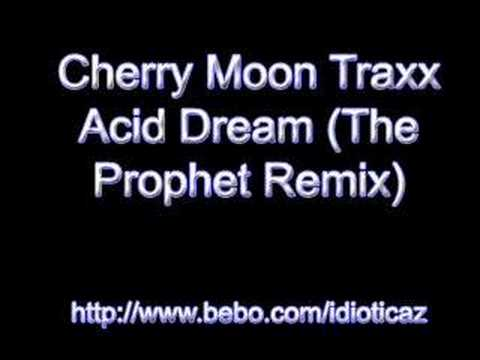 Cherry Moon Traxx - Acid Dream (The Prophet Remix)