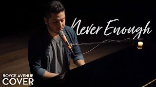 Never Enough (The Greatest Showman) - Loren Allred / Kelly Clarkson (Boyce Avenue piano cover) Video