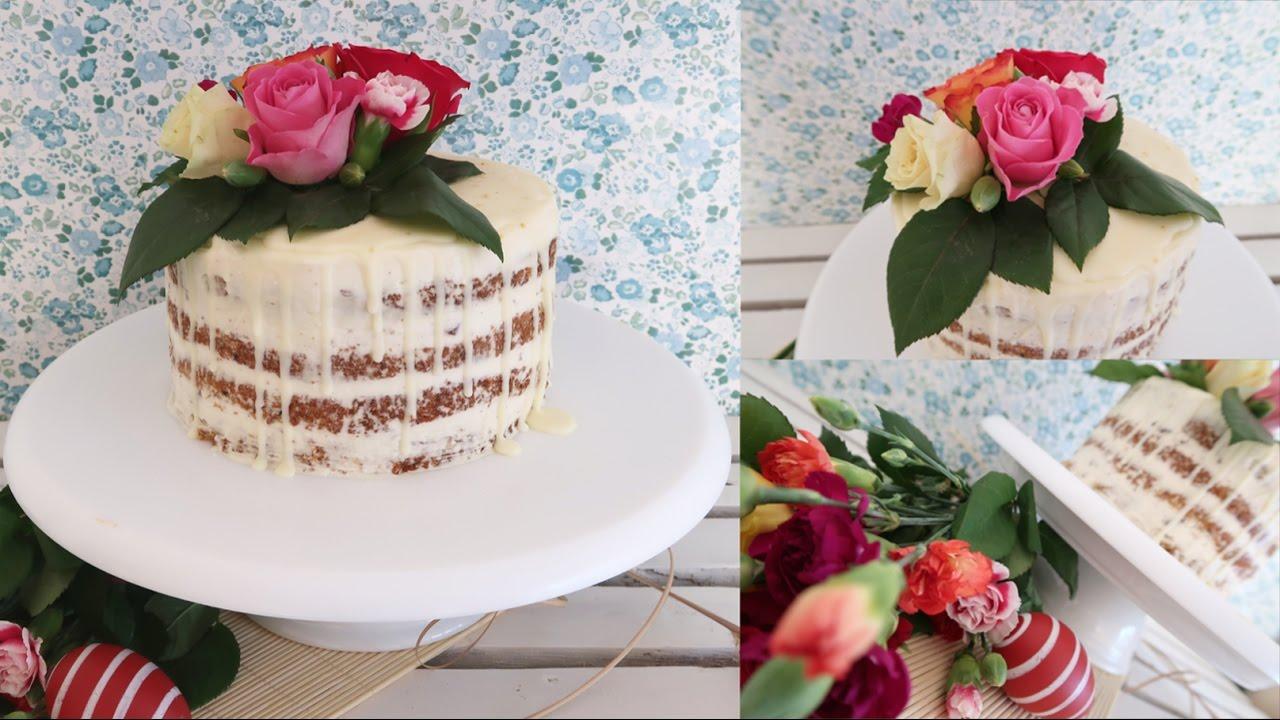 Naked Drip Cake Mit Echten Blumen Ostertorte Karottenkuchen Mit