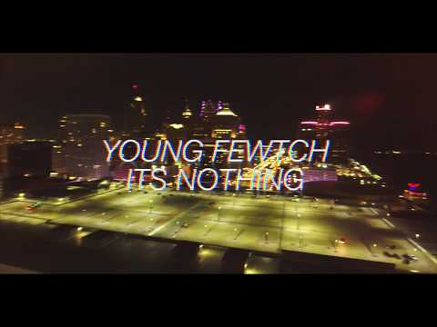 "Young Fewtch - ""It's Nothin"" (Official Music Video) 
