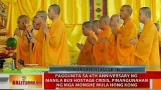 Paggunita sa 4th anniversary ng Manila bus hostage crisis, pinangunahan ng mga monghe mula Hong Kong