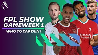 Who to captain for Fantasy Premier League GW1? | FPL Show ft. current CHAMPION Joshua Bull