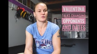 Valentina Shevchenko talks UFC Changing opponents and dates Joanna Jedrzejczyk and Sijara Eubanks