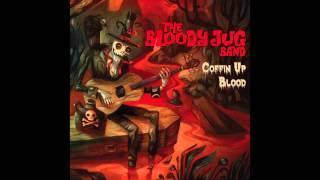 The Bloody Jug Band - Moon Bathing