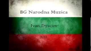 BG Narodna Muzika Иван Дяков