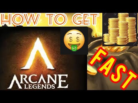 How To Get Gold Fast!!! | Arcane Legends
