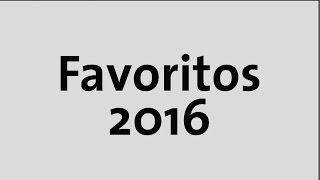 Favoritos 2016