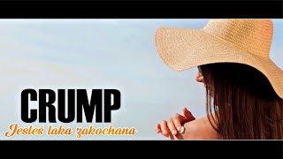 CRUMP - JESTEŚ TAKA ZAKOCHANA /Official Video/ DISCO POLO NOWOŚĆ 2019